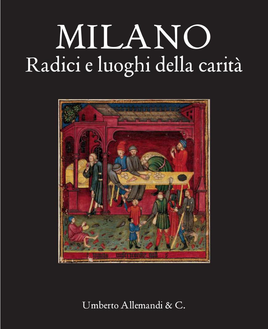 Milano. Radici e luoghi della carità